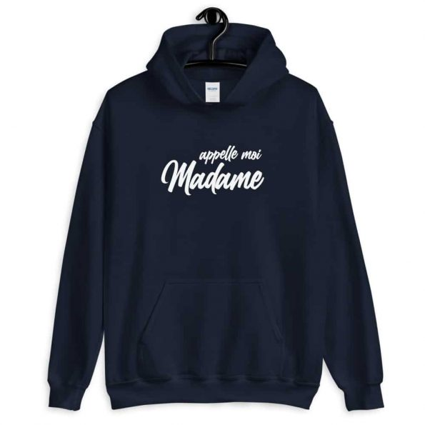 Hoodie Appelle moi Madame